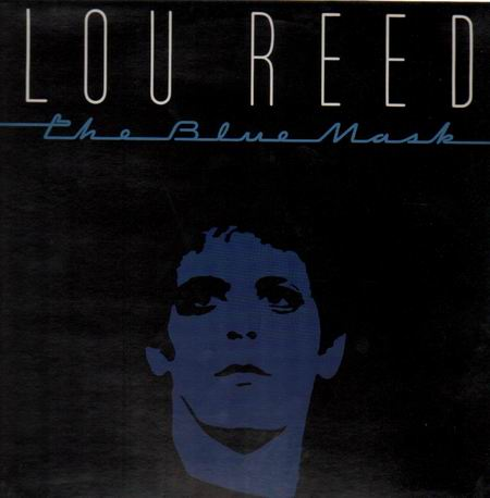 lou_reed-the_blue_mask(big_letters)